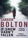 If Snow Hadn't Fallen (eBook): A Lacey Flint Short Story