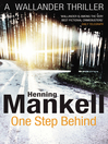 One Step Behind (eBook): Kurt Wallander