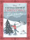 The Curious World of Christmas (eBook)