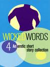 Wicked Words 4 (eBook): Wicked Words Series, Book 4