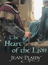 The Heart of the Lion (eBook): Plantagenet Saga, Book 3