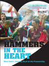 Hammers in the Heart (eBook): A Lifetime of Supporting West Ham