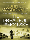 The Dreadful Lemon Sky (eBook): Introduction by Lee Child: Travis McGee, No.16