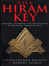 The Hiram Key (eBook): Pharoahs, Freemasons and the Discovery of the Secret Scrolls of Christ