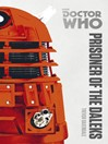 Prisoner of the Daleks (eBook): Doctor Who Series, Book 34
