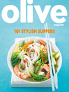 Olive (eBook): 101 Stylish Suppers