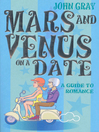 Mars and Venus on a Date (eBook): A Guide to Romance