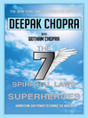 Seven Spiritual Laws of Superheroes (eBook): Harnessing Our Power to Change the World