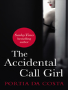The Accidental Call Girl (eBook)