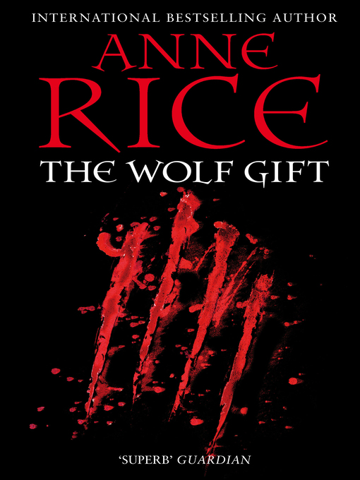 The Wolf Gift (eBook): The Wolf Gift Chronicles, Book 1