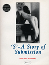 'S' (eBook): A Story of Submission