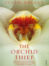 The Orchid Thief (eBook)