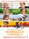 The Best Exotic Marigold Hotel (eBook)