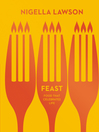 Feast (eBook): Food that Celebrates Life