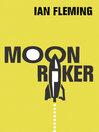Moonraker (eBook): James Bond Series, Book 3