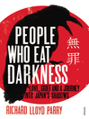 People Who Eat Darkness (eBook): Love, Grief and a Journey into Japan's Shadows