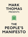 Mark Thomas Presents the People's Manifesto (eBook)