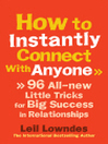 How to Instantly Connect With Anyone (eBook): 96 All-new Little Tricks for Big Success in Relationships