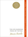 The Life-Changing Magic of Tidying (eBook): A Simple, Effective Way to Banish Clutter Forever