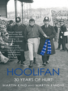 Hoolifan (eBook): 30 Years of Hurt