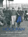 Hoolifan (eBook): 30 Years of Hurt