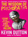 The Wisdom of Psychopaths (eBook)