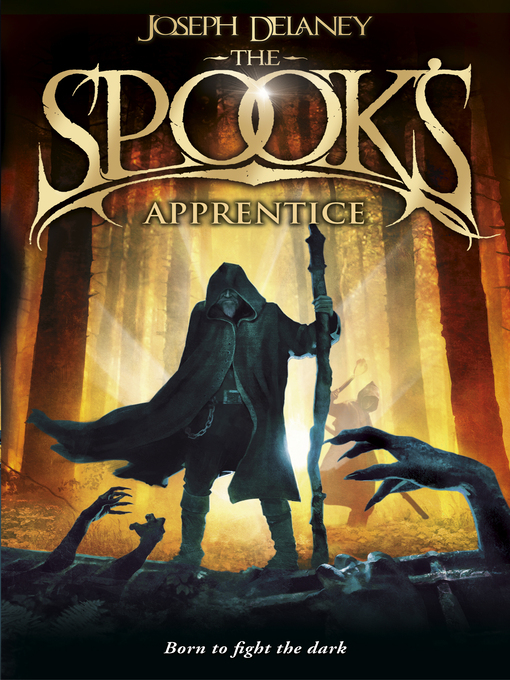 The Spook's Apprentice (eBook): Wardstone Chronicles / Last Apprentice Series, Book 1