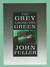 The Grey Among the Green (eBook)