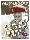 Watching War Films with My Dad (eBook)