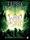 Wyrd Sisters (eBook): Discworld Series, Book 6
