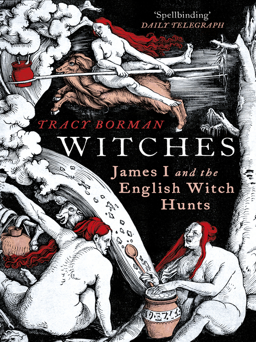 Witches (eBook): A Tale of Sorcery, Scandal and Seduction