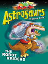 Astrosaurs 16 (eBook): The Robot Raiders