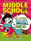 How I Survived Bullies, Broccoli, and Snake Hill (eBook): Middle School Series, Book 4