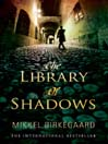 The Library of Shadows (eBook)