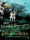 Her Fearful Symmetry (eBook)