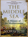 The Middle Sea (eBook): A History of the Mediterranean