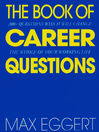 The Book of Career Questions (eBook): Two Hundred Questions Which Will Change The Whole of Your Working Life
