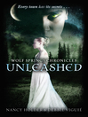 Wolf Springs Chronicles (eBook): Unleashed: Book 1