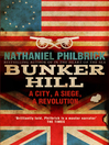 Bunker Hill (eBook): A City, a Siege, a Revolution