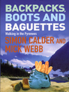Backpacks, Boots and Baguettes (eBook)