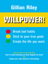 Willpower! (eBook): How To Do Anything You Want To