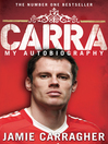 Carra (eBook): My Autobiography