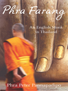 Phra Farang (eBook): An English Monk in Thailand