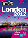 Time Out London (eBook): Official Travel Guide the London 2012 Olympic Games and Paralympic Games
