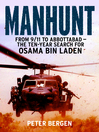 Manhunt (eBook): From 9/11 to Abbottabad--the Ten-Year Search for Osama bin Laden