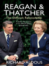 Reagan and Thatcher (eBook): The Difficult Relationship