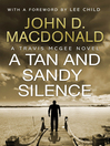 A Tan and Sandy Silence (eBook): Introduction by Lee Child: Travis McGee, No.13