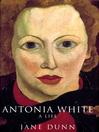 Antonia White (eBook)
