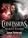Confessions of a Murder Suspect (eBook): Confessions Series, Book 1