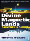 Divine Magnetic Lands (eBook): A Journey in America